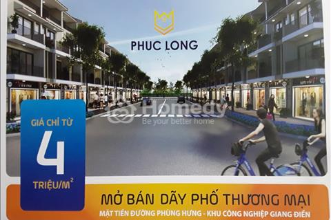 Mở bán dự án duy nhất nằm trên mặt tiền đường Phùng Hưng An Viễn gần Giang Điền giá sốc 4 triệu/m2
