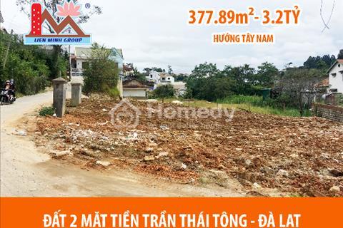 Cần bán lô đất 2 mặt tiền đường Trần Thái Tông - Phường 10 – Tp. Đà Lạt