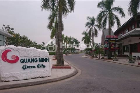 Mở bán khu đô thị Quang Minh Green City vị trí thiên thời, địa lợi, nhân hòa