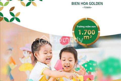 Biên Hòa Golden Town, Tam Phước, Biên Hòa, nhận sổ sớm, xây dựng kinh doanh ngay