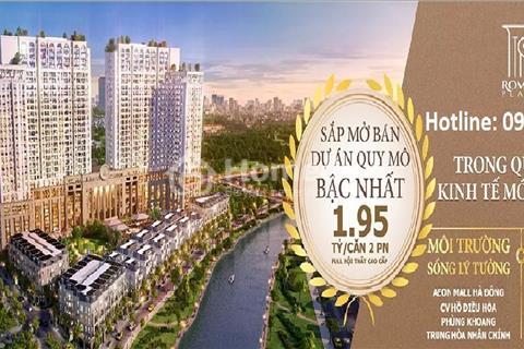 CC cao cấp Roman Plaza, tầng đẹp giá gốc chỉ từ 1,9 tỷ, full nội thất cao cấp, tặng xe máy SH, Lead