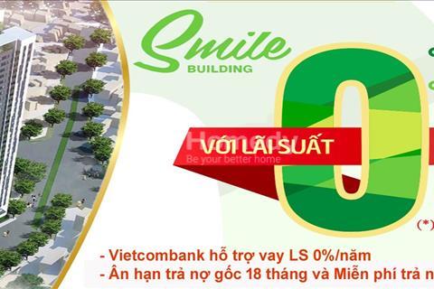 Mở bán đợt cuối chung cư Smile Building - bảng hàng ngoại giao giá rẻ